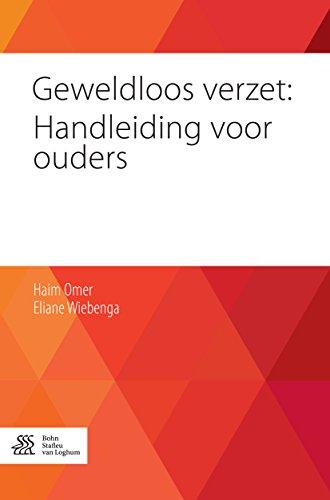 Geweldloos verzet: Handleiding voor ouders (Dutch Edition ...