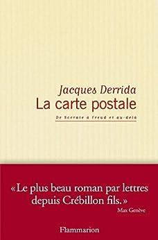 La Carte postale: de Socrate à Freud et au-delà par [Derrida, Jacques]