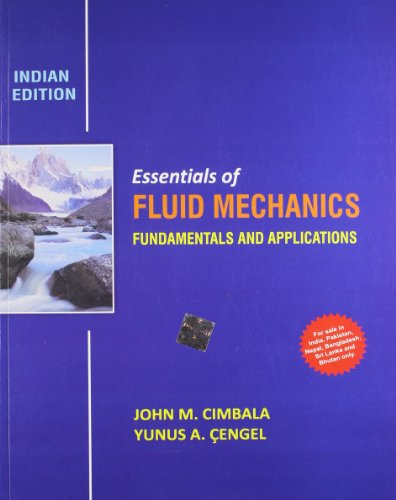 Essentials of Fluid Mechanics: Fundamentals and Applications
