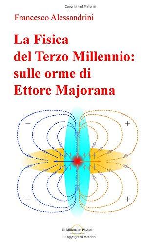 Zoom IMG-2 la fisica del terzo millennio