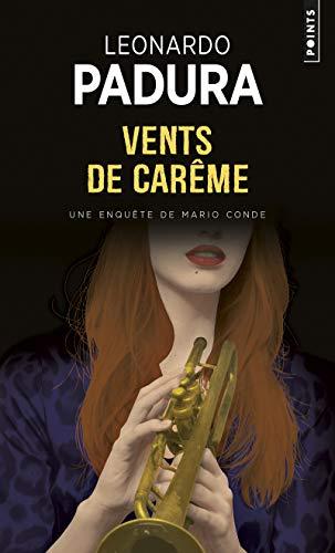 Vents de Carême - Une enquête de Mario Conde par Leonardo Padura
