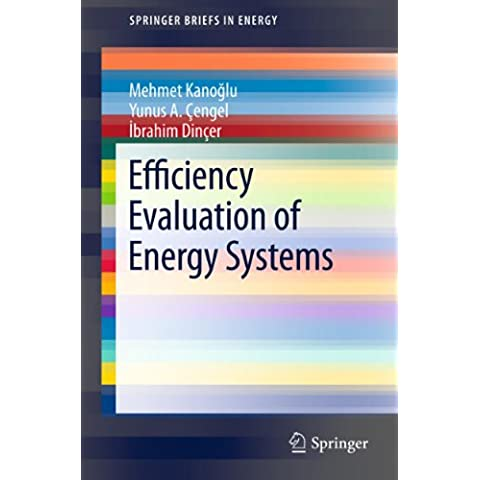 Efficiency Evaluation of Energy Systems (SpringerBriefs in Energy)