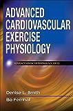 Die besten Human Kinetics Anatomie und Physiologie Bücher - Advanced Cardiovascular Exercise Physiology (Advanced Exercise Physiology) Bewertungen