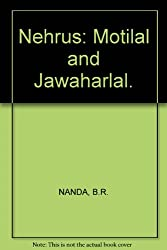 Nehrus: Motilal and Jawaharlal.