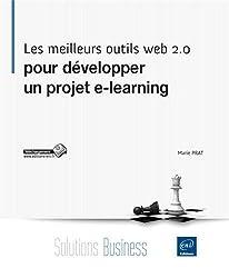 Les meilleurs outils web 2.0 pour développer un projet e-learning