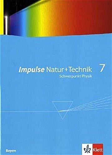 Impulse Physik - Ausgabe Bayern Neubearbeitung / Schülerbuch 7. Klasse