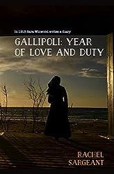 Gallipoli: Year of Love and Duty