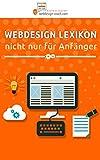 Webdesign Lexikon: Nicht nur für Anfänger