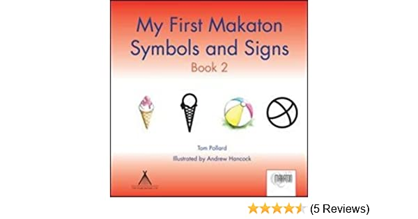 My First Makaton Symbols And Signs Book 2 Amazon Tom Pollard