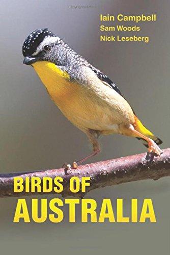 Birds of Australia: A Photographic Guide por Iain Campbell, Sam Woods, Nick Leseberg