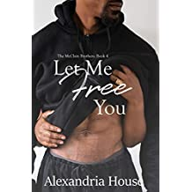 Let Me Free You (McClain Brothers Book 4) (English Edition)