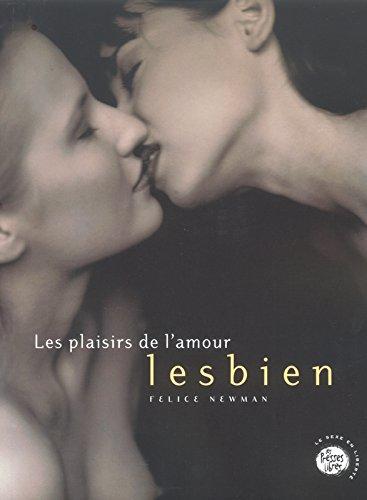Les Plaisirs de l'amour lesbien