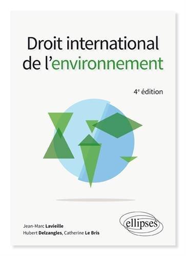 Droit international de l'environnement - 4e édition