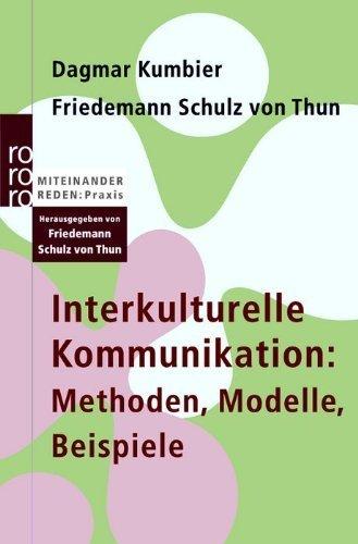 Interkulturelle Kommunikation: Methoden, Modelle, Beispiele von Dagmar Kumbier (1. April 2006) Taschenbuch