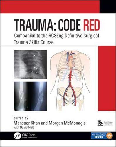 Code Red Trauma: Companion to the Rcseng Definitive Surgical Trauma Skills Course
