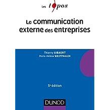 La communication externe des entreprises - 5e éd.