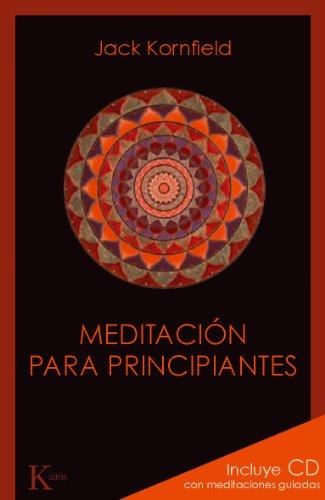 MEDITACIÓN PARA PRINCIPIANTES (Spanish Edition)