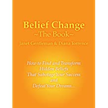 Belief Change - The Book (Keep It Simple Series 1) (English Edition)