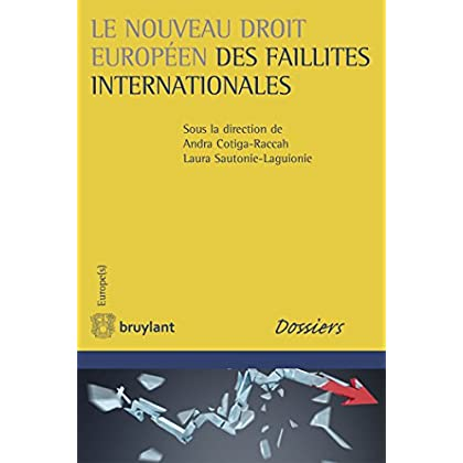 Le nouveau droit européen des faillites internationales