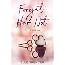 Forget Her Not (English Edition)