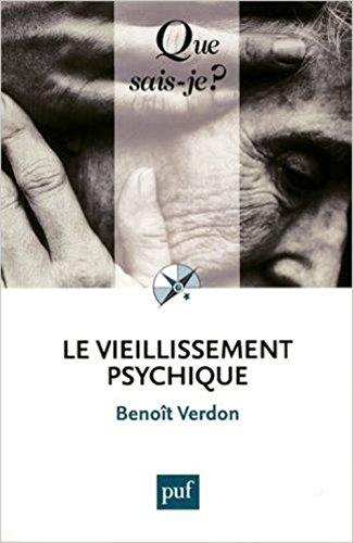 Le vieillissement psychique par Benoît Verdon