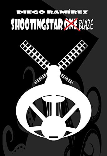 Shootingstar Blaze (Shootingstar One nº 2)