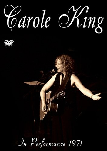 CAROLE KING-IN PERFORMANCE 1971