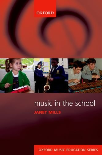 Music in the School (Oxford Music Education) -