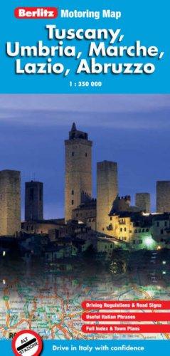 Tuscany, Umbria, Marche, Lazio, Abruzzo Berlitz Motoring Map (Berlitz Motoring Maps) por GeoGraphic