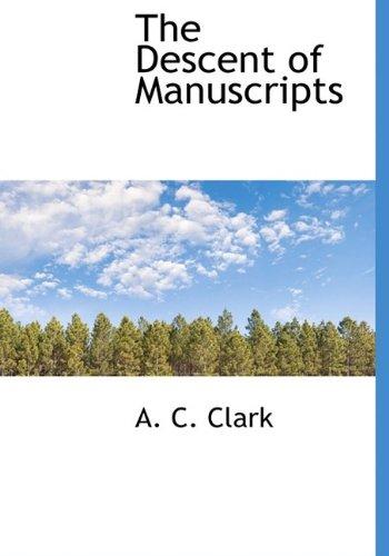 The Descent of Manuscripts
