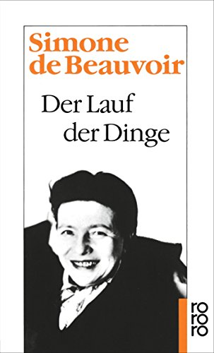 Der Lauf der Dinge (Beauvoir: Memoiren, Band 3)