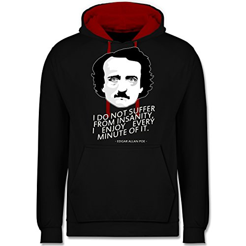 Statement Shirts - Edgar Allan Poe - I do not suffer from insanity, I enjoy every minute of it - Kontrast Hoodie Schwarz/Rot