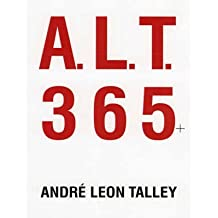 [(A.L.T. 365 Plus)] [By (author) Andre Leon Talley] published on (July, 2005)