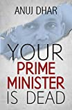 #7: Your Prime Minister is Dead