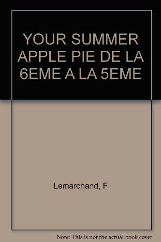 Anglais 6e-5e Your summer Apple Pie
