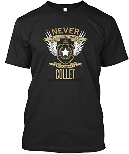 teespring Novelty Slogan T-Shirt - Collet The Power of