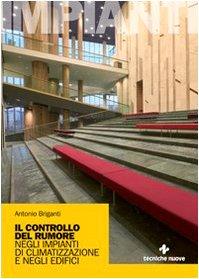 Il controllo del rumore negli impianti di climatizzazione e negli edifici