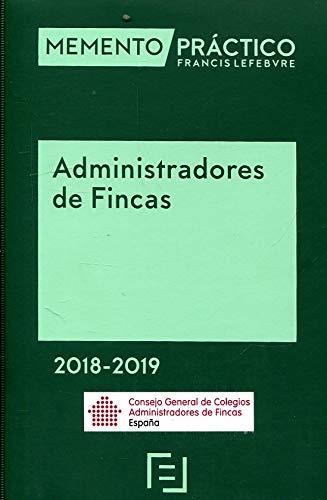 Memento Administradores de Fincas 2018-2019 Edición Especial CGCAFE por Lefebvre-El Derecho