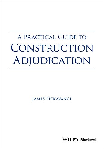 A Practical Guide to Construction Adjudication (English Edition) (Construction Adjudication)