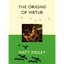 The Origins of Virtue by Matt Ridley (1996-10-31)