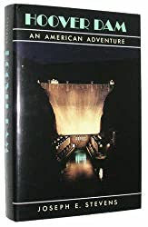 Hoover Dam: An American Adventure by Joseph E. Stevens (1988-12-02)