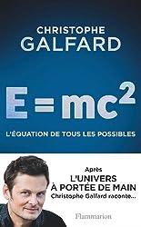 E = mc2 - l'equation de tous les possibles