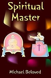 Spiritual Master by Michael Beloved (2009-08-10)