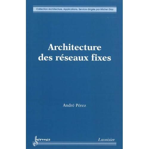Architecture des réseaux fixes