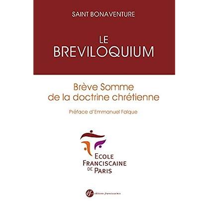 Le Breviloquium. BREVE SOMME DE LA DOCTRINE CHRÉTIENNE