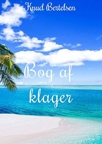 Bog af klager (Danish Edition)