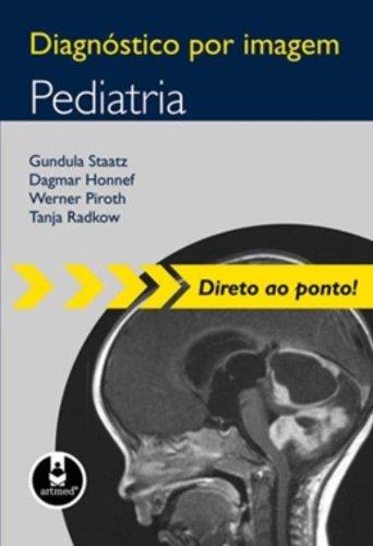 Diagnostico por Imagem Pediatria (Em Portuguese do Brasil)