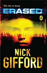 Erased (Puffin Teenage Books) by Nick Gifford (2006-01-05)