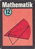 Mathematik Klasse 12 Lehrbuch DDR