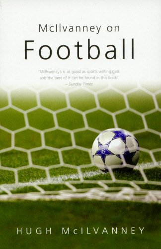 McIlvanney On Football (Mainstream Sport) por Hugh McIlvanney